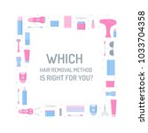 hair removal square frame with...   Shutterstock .eps vector #1033704358