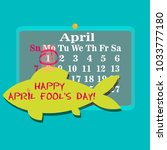 1st april calendar with paper... | Shutterstock .eps vector #1033777180