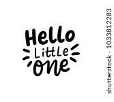 hand drawn lettering hello... | Shutterstock .eps vector #1033812283