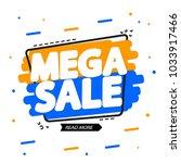 mega sale  banner design...   Shutterstock .eps vector #1033917466