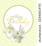 happy birthday text card with... | Shutterstock .eps vector #1034001970
