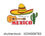 mexican icon. welcome to mexico ... | Shutterstock .eps vector #1034008783