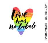 love has no labels.... | Shutterstock .eps vector #1034012524