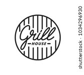grill house. grill lettering... | Shutterstock .eps vector #1034296930