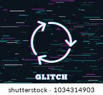 glitch effect. recycle arrow... | Shutterstock .eps vector #1034314903