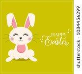 happy easter  funny bunny  | Shutterstock .eps vector #1034456299