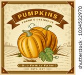 retro pumpkin harvest label... | Shutterstock . vector #1034532970