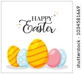happy easter eggs   | Shutterstock .eps vector #1034581669