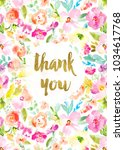 cute watercolor floral thank... | Shutterstock . vector #1034617768