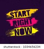 start right now. inspiring... | Shutterstock .eps vector #1034656234