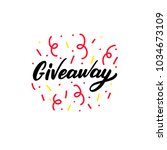 hand drawn lettering giveaway... | Shutterstock .eps vector #1034673109