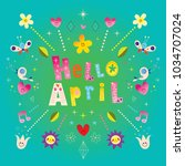 hello april greeting card | Shutterstock .eps vector #1034707024