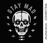 stay mad. vintage white skull... | Shutterstock .eps vector #1034857546