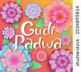 gudi padwa. hindu new year.... | Shutterstock .eps vector #1034895814