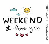 weekend i love you word and cut ... | Shutterstock .eps vector #1034936860
