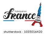 made in france in french  ... | Shutterstock .eps vector #1035016420