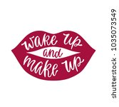 wake up and make up.... | Shutterstock .eps vector #1035073549
