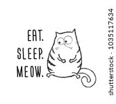 funny fat cat and phrase  eat... | Shutterstock .eps vector #1035117634