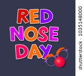 colored red nose day lettering... | Shutterstock .eps vector #1035148000