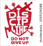 discipline  do not give up....   Shutterstock .eps vector #1035154288