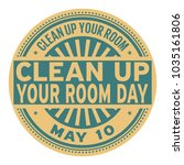 clean up your room day  may 10  ... | Shutterstock .eps vector #1035161806