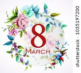 greeting card template 8 march... | Shutterstock .eps vector #1035197200