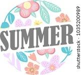 summer floral blossom flower...   Shutterstock .eps vector #1035200989