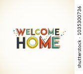 Welcome Home. Typographical...