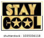stay cool. t shirt design with... | Shutterstock .eps vector #1035336118