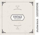 decorative vintage frames.... | Shutterstock .eps vector #1035399598