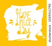 have a nice day. modern... | Shutterstock .eps vector #1035411790