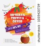 akshaya tritiya festival offer... | Shutterstock .eps vector #1035420739