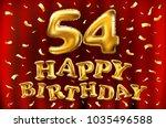 vector happy birthday 54th... | Shutterstock .eps vector #1035496588