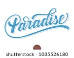 hand drawn lettering paradise... | Shutterstock .eps vector #1035526180