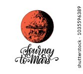 hand lettering phrase journey... | Shutterstock .eps vector #1035596389