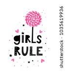 baby print  girls rule. hand... | Shutterstock .eps vector #1035619936
