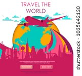 travel to world. vacation. trip ...   Shutterstock .eps vector #1035642130