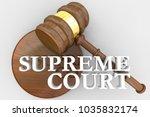 supreme court gavel justice law ... | Shutterstock . vector #1035832174