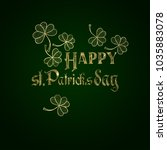golden text of happy st.... | Shutterstock . vector #1035883078