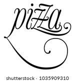 elegant word pizza  lettering...   Shutterstock .eps vector #1035909310
