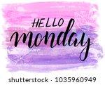 hello monday hand lettering... | Shutterstock .eps vector #1035960949