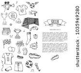 hand drawn doodle soccer set... | Shutterstock .eps vector #1035969280