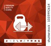 kettlebell and barbell icon | Shutterstock .eps vector #1035992614