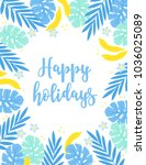 summer greeting card with...   Shutterstock .eps vector #1036025089