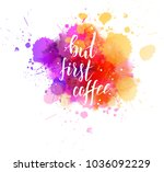 but first coffee hand lettering ... | Shutterstock .eps vector #1036092229
