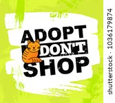 pet adoption concept  adopt ... | Shutterstock .eps vector #1036179874
