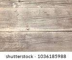 wooden boards texture. natural... | Shutterstock . vector #1036185988