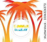abstract summer background... | Shutterstock .eps vector #1036326373