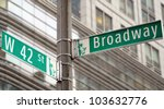 Street Signs For Broadway And...