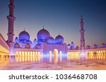 sheikh zayed grand mosque at...   Shutterstock . vector #1036468708